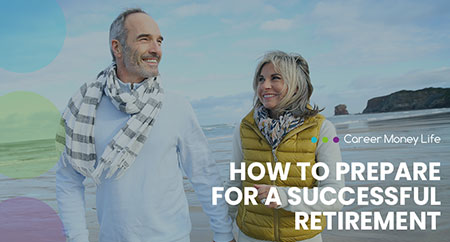 <p>How to Prepare for a Successful Retirement</p> Image