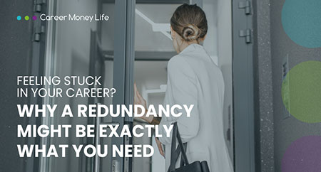 <p>Feeling stuck in your career? Why a redundancy might be exactly what you need</p> Image